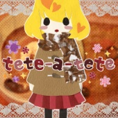tete-a-tete (feat. 鏡音リン)