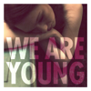 Fun. - We Are Young (feat. Janelle Monáe) artwork