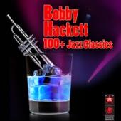 100+ Jazz Classics - Bobby Hackett