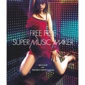 Super Music Maker