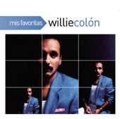 Mis Favoritas: Willie Colón