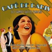 Café de Paris - 50 grands succès français