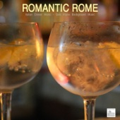 Romantic Rome - Italian Dinner Music, Solo Piano, Candlelight Dinner, Italian Piano Music, Italian Piano Background Music and Romantic Music Backgrounds Italy Music