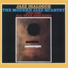 Jazz Dialogue, The Modern Jazz Quartet