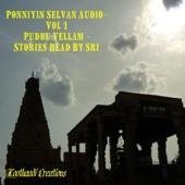 Ponniyin Selvan Audio - Pudhu Vellam - Bagam 1-Vol 1 (Tamil)