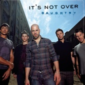 It's Not Over (Callout Hook) - Daughtry