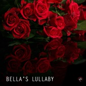 Bella's Lullaby (Bella Lullaby) - Bella's Lullaby Romantic Piano Music