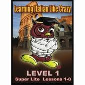 Learn Italian Like Crazy Super Lite
