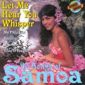 Let Me Hear You Whisper - 20 Songs of Samoa
