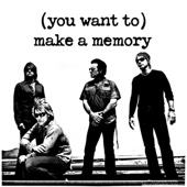 (You Want To) Make a Memory - Single cover art