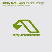It's Not Enough (Remixes) [feat. Janai] cover art