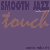 Smooth Jazz Touch Vol. 2 - Carla Roberts