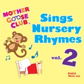 Mother Goose Club - Mother Goose Club Sings Nursery Rhymes, Vol. 2 artwork