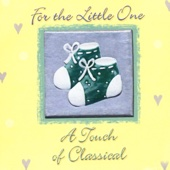 For the Little One - a Touch of Classical