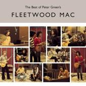 The Best of Peter Green's Fleetwood Mac - Fleetwood Mac