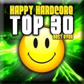 Various Artists - Happy Hardcore: Top 30 - Best Ever kunstwerk