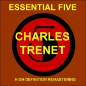 Essential 5: Charles Trenet - EP (Remastered)
