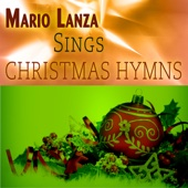 Mario Lanza - Mario Lanza Sings Christmas Hymns (Remastered) artwork