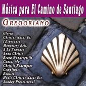 Musica Para El Camino De Santiago Gregoriano
