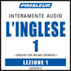 ESL Italian Phase 1, Unit 01: Learn to Speak and Understand English as a Second Language with Pimsleur Language Programs - Pimsleur
