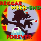 Reggae Week-End Forever