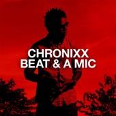 Beat & a Mic - Chronixx