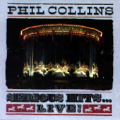 Against All Odds (Take a Look At Me Now) [Live] - Phil Collins