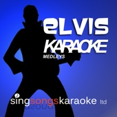 Elvis Karaoke Medleys