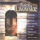 Piosenki Lwowskie - Songs from Lviv