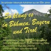 So Klang Es In Böhmen, Bayern Und Tirol