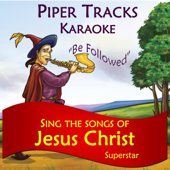 Sing the Songs of Jesus Christ Superstar (Karaoke)