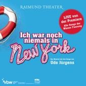 Ich war noch niemals in New York (Musical Cast Österreich)