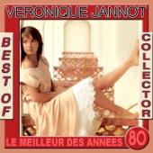 Le meilleur des années 80 : Véronique Jannot (Best of Collector)