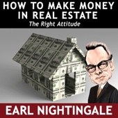 How To Make Money In Real Estate The Right Attitude