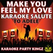[Download] Make You Feel My Love (Karaoke Salute to Adele) MP3