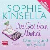 I've Got Your Number (Unabridged) - Sophie Kinsella