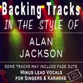 Backing Tracks in the style of Alan Jackson Vol 354 (Backing Tracks)