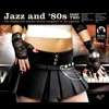 Jazz and 80s - Part Two