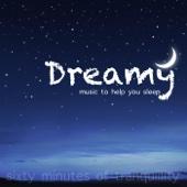 Dreamy Music to Help You Sleep - Single