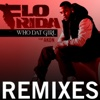 Who Dat Girl (feat. Akon) [Remixes]