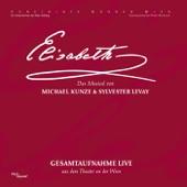 Elisabeth (Gesamtaufnahme live aus dem Theater an der Wien) [Oktober 2005]