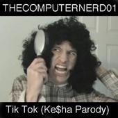 Tik Tok (Ke$ha Parody)