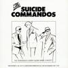 The Commandos Commit Suicide Dance Concert