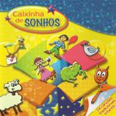 Caixinha de Sonhos. 24 Canções Tradicionais Infantis
