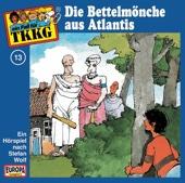 Folge: 13: Die Bettelmönche aus Atlantis (Teil 2)