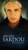 Anthologie de Michel Sardou (Version Long Box)