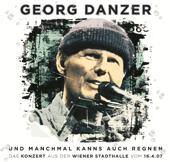 Und manchmal kanns auch regnen (Live aus der Wiener Stadthalle, 16.04.07)