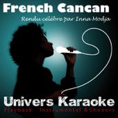 French Cancan (Rendu célèbre par Inna Modja) [Version Karaoké]