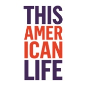 #317: Unconditional Love - This American Life