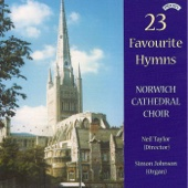 Through All the Changing Scenes of Life - The Choir of Norwich Cathedral & Neil Taylor